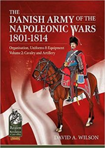 The Danish Army of the Napoleonic Wars